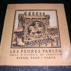 Militaria: RAFAEL TASIS I MARCA, LES PEDRES PARLEN 1938, EDITAT PEL COMISSERIAT DE PROPAGANDA DE LA GENERALITAT. Lote 8989197