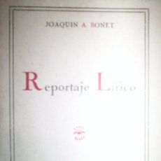 Militaria: REPORTAJE LIRICO POR JOAQUIN A. BONET, GAJARDO GIJON 1938 , 30 PAGINAS. Lote 20359806