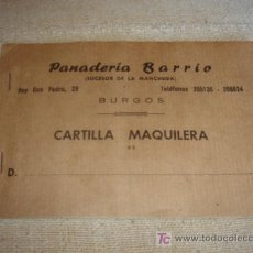 Militaria: CARTILLA MAQUILERA, PANADERIA BARRIO (SUCESOR DE LA MANCHEGA). BURGOS. 15.5 X 10.5 (COMPLETO).. Lote 29050602