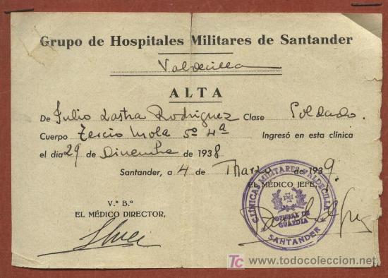 FICHA ALTA DE HERIDO DEL TERCIO MOLA CON SALIDA DEL HOSPITAL VALDECILLA DE SANTANDER. 1938-39 (Militar - Guerra Civil Española)