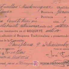 Militaria: SOLICITUD DE INSCRIPCION AL REQUETE,CON FECHA 9 DE DICIEMBRE DE 1936. Lote 7791264