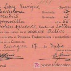 Militaria: SOLICITUD DE INSCRIPCION AL REQUETE,CON FECHA 17 DE JULIO DE 1937. Lote 7791293