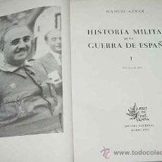Militaria: HISTORIA MILITAR DE LA GUERRA DE ESPAÑA - COMPLETA CON 3 TOMOS - POR AZNAR, MANUEL 1958-1963 - EDITO. Lote 26793514