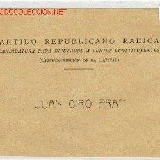Militaria: CANDIDATURA PARTIDO REPUBLICANO RADICAL. Lote 3150536