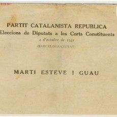 Militaria: CANDIDATURA PARTIT CATALANISTA REPUBLICA. Lote 3288782