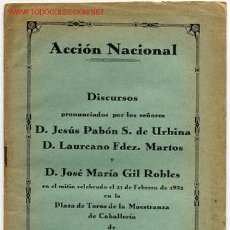 Militaria: FOLLETO , ACCION NACIONAL , ANTERIOR A LA GUERRA CIVIL , DISCURSOS. Lote 26545145