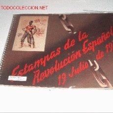 Militaria: ESTAMPAS DE LA REVOLUCIÓN ESPAÑOLA 19 DE JULIO DE 1936. Lote 27575013