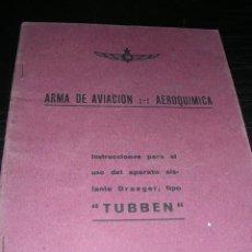 Militaria: ARMA DE AVIACION- AEREOQUIMICA-1938-INSTRUCCIONES PARA EL USO DEL APARATO AISLANTE DRAEGER TIPO TUBB. Lote 9806838