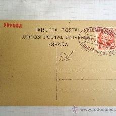 Militaria: POSTAL BARCELONA - COLUMNA DURRUTI FRENTE DE BUJARALOZ - COMITE DE GUERRA - PRENSA , 1936 REPUBLICA. Lote 26328129