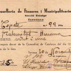Militaria: TERRASSA - TARRASA - CONSELLERIA DE FINANCES I MUNICIPALITZACIONS SECCIO ESTATGE 1937. Lote 10485297