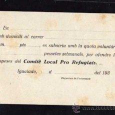 Militaria: IGUALADA 1937 - 38 , QUOTA VOLUNTARIA PER LES DESPESES DEL COMITE LOCAL PRO REFUGIATS. Lote 10725124