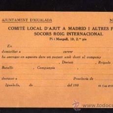 Militaria: IGUALADA 1937 - 38 , COMITE LOCAL D'AJUT A MADRID I ALTRES FRONTS SOCORS ROIG INTERNACIONAL. Lote 10725138