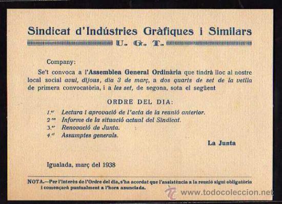 IGUALADA MARÇ DEL 1938 , SINDICAT D'INDUSTRIES GRAFIQUES I SIMILARS UGT , ASSEMBLEA GENERAL (Militar - Guerra Civil Española)
