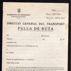 Militaria: IGUALADA 1937 - DIRECCIO GENERAL DEL TRANSPORT FULLA DE RUTA, GENERALITAT DE CATALUNYA. Lote 10726643