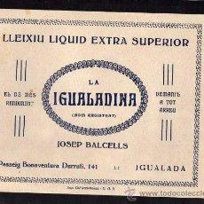 Militaria: IGUALADA - LA IGUALADINA , LLEIXIU LIQUID EXTRA SUPERIOR JOSEP BALCELLS, IMP. COL·LECTIVITZADA UGT. Lote 10741257