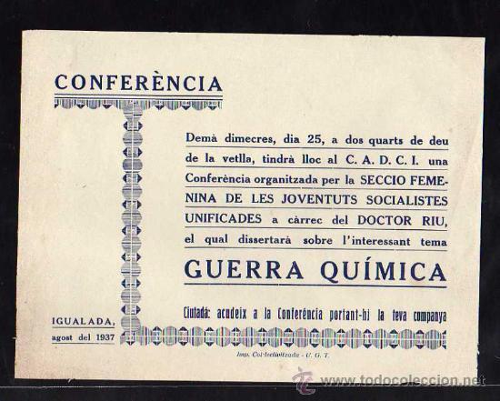IGUALADA AGOST 1937 CONFERENCIA ORGANITZADA SECCIO FEMENINA DE LAS JUVENTUDES SOBRE LA GUERRA QUIMCA (Militar - Guerra Civil Española)