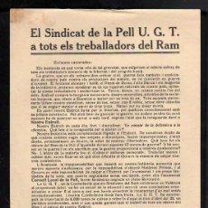 Militaria: IGUALADA - OCTAVILLA - EL SINDICAT DE LA PELL UGT A TOTS ELS TREBALLADORS DEL RAM, . Lote 13713997