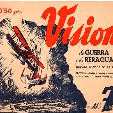 Militaria: VISIONS DE GUERRA Y DE RERAGUARDA HISTORIA GRAFICA DE LA REVOLUCIO Nº7 SERIE B. Lote 12671014