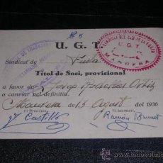 Militaria: UGT - SINDICAT DEL RAM DE LA FUSTA , MANRESA AGOST 1936 , TITOL DE SOCI,. Lote 13164427