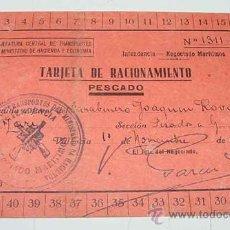 Militaria: ANTIGUA TARJETA DE RACIONAMIENTO DE PESCADO - GUERRA CIVIL 1938 - CON SELLO DE NEGOCIADO MARITIMO - . Lote 24728254