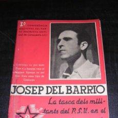 Militaria: JOSEP DEL BARRIO,IªCONFERENCIA NACIONAL PSUC(I.C.)LA TASCA DELS MILITANTS DEL P.S.U.EN EL SINDICAT . Lote 26521245