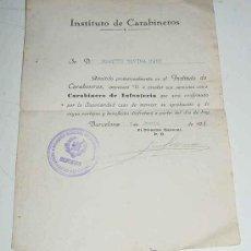 Militaria: ANTIGUO DOCUMENTO DEL INSTITUTO DE CARABINEROS, ADMISION PROVISIONAL EN EL INSTITUTO DE CARABINEROS,. Lote 25099668