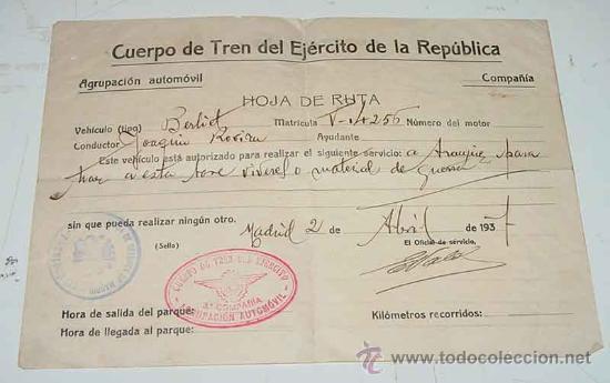 ANTIGUO DOCUMENTO DEL CUERPO DEL TREN DEL EJERCITO DE LA REPUBLICA - HOJA DE RUTA DE AUTORIZACION PA (Militar - Guerra Civil Española)