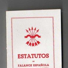 Militaria: ESTATUTOS DE FALANGE ESPAÑOLA TRADICIONALISTA Y DE LAS JONS 1939. Lote 16545500