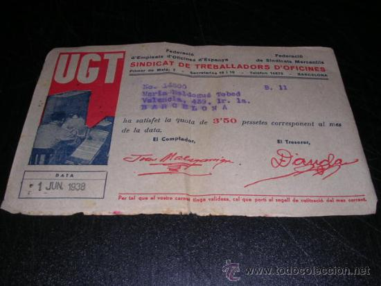 RECIBO,UGT,SINDICAT DE TREBALLADORS D'OFICINES ,1938-17X 11 CM. (Militar - Guerra Civil Española)