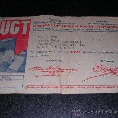 Militaria: RECIBO,UGT,SINDICAT DE TREBALLADORS D'OFICINES ,1938-17X 11 CM. . Lote 17096319