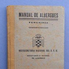 Militaria: MANUAL DE ALBERGUES, VICESECRETARIA NACIONAL DEL SEU 1943.. Lote 26115491