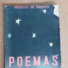 Militaria: LIBRO POEMAS DE LA FALANGE ETERNA. FEDERICO DE URRUTIA. 1938. GUERRA CIVIL.. Lote 25844864