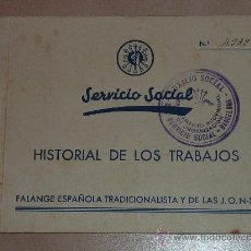 Militaria: CARNET FALANGE, SERVICIO SOCIAL. HISTORIAL DE LOS TRABAJOS.SECCION FEMENINA. GUERRA CIVIL ESPAÑOLA. . Lote 25813878