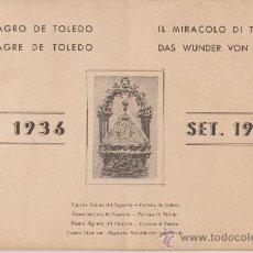 Militaria: JULIO 1936-SEPTIEMBRE 1936-EL MILAGRO DE TOLEDO. Lote 19379336