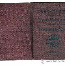 Militaria: ESTATUTS DE LA UNIÓ GENERAL DE TREBALLADORS. MADRID. UGT. 1932. SELLOS 1938. FEDERACION EMPLEADOS.. Lote 21369881