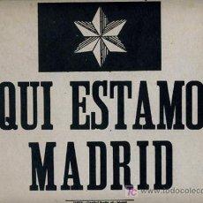 Militaria: CARTEL EN CARTON , AQUI ESTAMOS MADRID, ESTRELLA DE 6 PUNTAS, IMPRENTA ISFER. Lote 20470796
