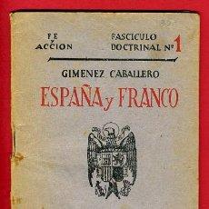 Militaria: FOLLETO FE Y ACCION , ESPAÑA Y FRANCO , 1938, FASCICULO DOCTRINAL Nº 1 , EDICIONES COMBATIENTES.. Lote 26661904