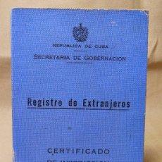 Militaria: CERTIFICADO, REGISTRO DE EXTRANJEROS, REPUBLICA DE CUBA, 1937. Lote 21904444