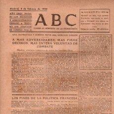 Militaria: ABC MADRID 8 FEBRERO 1939. BANDO REPUBLICANO. VER DESCRIPCION. . Lote 23785190