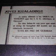 Militaria: PANFLETO,IGUALADA-J.S.U.-JOVES IGUALADINS TOTS EN PEU DE GUERRA ,20X15,5 CM.,. Lote 23684362