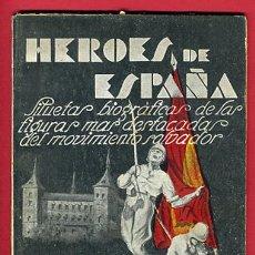 Militaria: HEROES DE ESPAÑA , EL GENERAL QUEIPO DE LLANO POR LUIS DE ARMIÑAN,AVILA 1937 , ORIGINAL. Lote 24139352