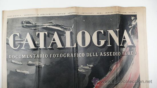 Militaria: CATALOGNA, guerra civil. Documentario fotográfico dell assedio aereo. Periódico 57 x 42 cm cerrado - Foto 2 - 24255442