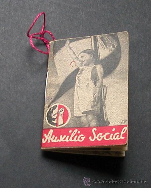 AUXILIO SOCIAL 1936/1939.LIBRITO DE 35 PAGINAS. TAMAÑO 3,5X5 CM. (Militar - Guerra Civil Española)