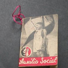 Militaria: AUXILIO SOCIAL 1936/1939.LIBRITO DE 35 PAGINAS. TAMAÑO 3,5X5 CM.. Lote 26318893