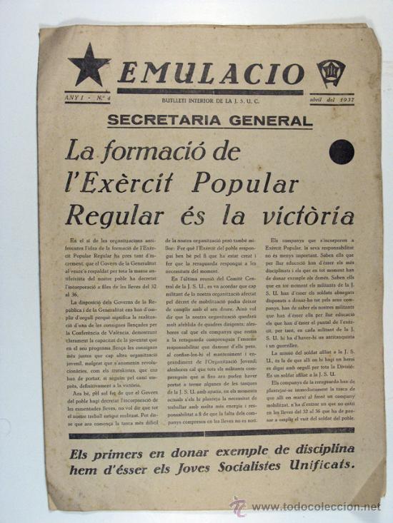 EMULACIO, BOLETIN INTERIOR DE LA J.S.U.C. REPUBLICA. Nº 4 . ABRIL DE 1937 (Militar - Guerra Civil Española)