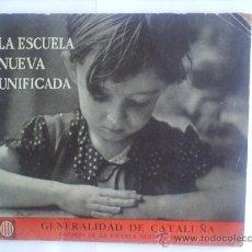 Militaria: LA ESCUELA NUEVA UNIFICADA , GENERALIDAD DE CATALUÑA ,BARCELONA 27 JULIO 1936 COMPANYS - CNT - UGT-. Lote 26083472
