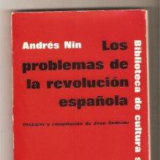 Militaria: LOS PROBLEMAS DE LA REVOLUCION ESPAÑOLA (1931-1937) .- ANDRES NIN. Lote 26362026