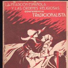 Militaria: LA TRADICION ESPAÑOLA Y LAS ORDENES RELIGIOSAS. CONFERENCIA TRADICIONALISTA POR J. DE CLAIRAC - 1933. Lote 26974481