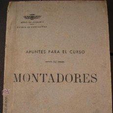 Militaria: ARMA DE AVIACION. CURSO DE MONTADORES.317 PÁG. GUERRA CIVIL. Lote 32600989