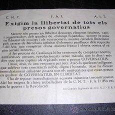 Militaria - PANFLETO CNT - FAI - AIT ., EXIGIM LA LLIBERTAT DE TOTS ELS PRESOS GOVERNATIUS - 33091945